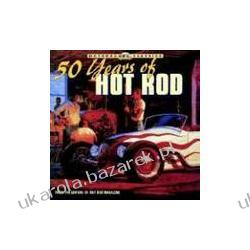 50 Years of Hot Rod Hot Rod Magazine Politycy