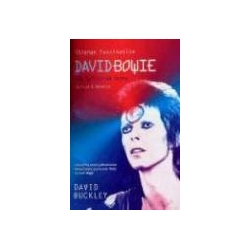 Strange Fascination The Definitive Story of David Bowie