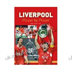 Liverpool Player by Player Liverpool FC Ivan Ponting Literatura, instrukcje
