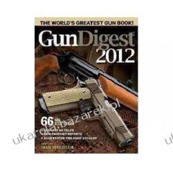 Gun Digest 2012 Dan Shideler  Mundury, odznaki i odznaczenia