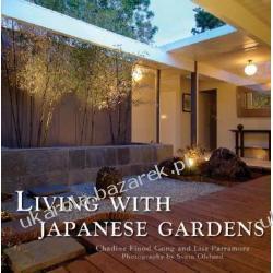 Living with Japanese Gardens Gong Chadine Flood Parramore Lisa Wokaliści, grupy muzyczne