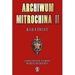 Archiwum Mitrochina II KGB i świat Wasilij Mitrochin Christopher Andrew Pozostałe