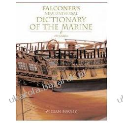 Falconer's New Universal Dictionary of the Marine 1815 Burney William Kampanie i bitwy