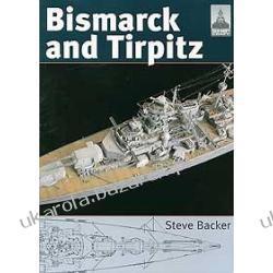 BISMARCK AND TIRPITZ Shipcraft 10 Steve Backer