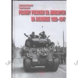 Pojazdy Polskich Sił Zbrojnych na Zachodzie 1939-1947 Andrzej Antoni Kamiński Tomasz Szczerbicki Kalendarze książkowe