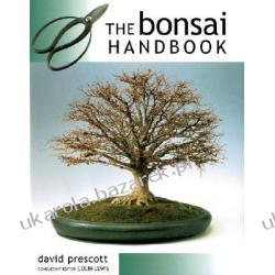 The Bonsai Handbook Prescott David Podręczniki