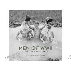 Men of WW II Fighting Men at Ease Bachner Evan Fotografia
