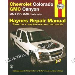 Chevrolet Colorado & GMC Canyon Automotive Repair Manual Storer Jay Haynes John H.