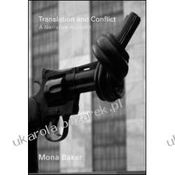 Translation and Conflict A Narrative Account Baker Mona