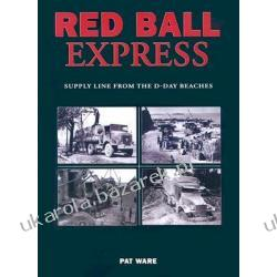 World War Two Red Ball Express Supply Line from the D-Day Beaches Ware Pat