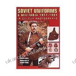 Soviet Uniforms and Militaria 1917-1991 Bekesi Laszlo