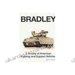 Bradley A History of American Fighting and Suport Vehicles Hunnicutt R. P.