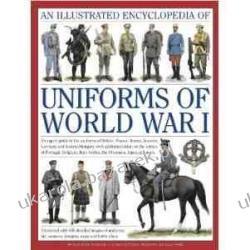 An Illustrated Encyclopedia of Uniforms of World War I Instrukcje napraw
