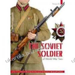 The Soviet Soldier of World War Two 1941-1945