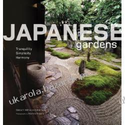 Japanese Gardens: Tranquility, Simplicity, Harmony Geeta K. Mehta Kimie Tada Murata Noboru Pozostałe