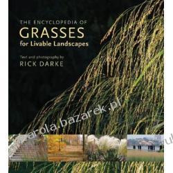 The Encyclopedia of Grasses for the Livable Landscape Darke Rick Kalendarze ścienne