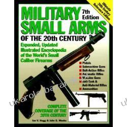 Military Small Arms of the 20th Century Hogg, Ian V.Weeks John S. Poradniki