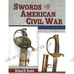 Swords Of The American Civil War Bezdek Richard H.