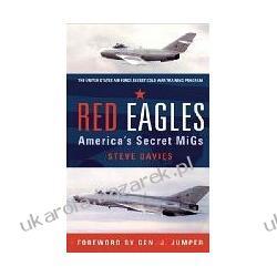 Red Eagles The Usaf's Cold War Secret Squadon Davies Steve