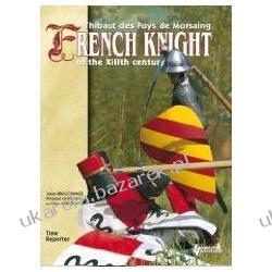 French Knight Of The Xiiith Century Braconnier Julien Albumy i czasopisma