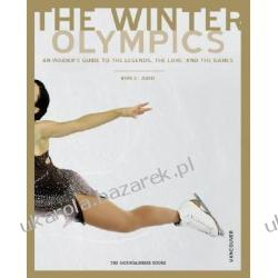 Winter Olympics An Insider's Guide To The Legends, Lore, And Events: Vancouver Edition Judd Ron C. Samochody