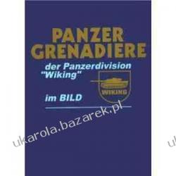 Panzer-Grenadiere Der Panzerdivision Wiking im Bild