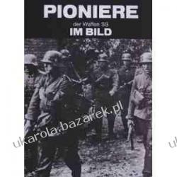 Pioniere der Waffen-SS im Bild