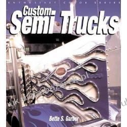 Custom Semi Trucks Garber Bette S. II wojna światowa