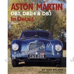 Aston Martin DB2, DB2/4 & Db3 in Detail 1950-59 Walker Nick Pozostałe