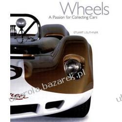 Wheels A Passion for Collecting Cars Leuthner Stuart