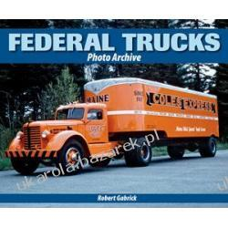 Federal Trucks Photo Archive Gabrick Robert Szydełkowanie i robótki na drutach