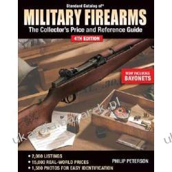 Standard Catalog of Military Firearms: Collectors Price & Reference Guide Peterson Phillip Kalendarze ścienne