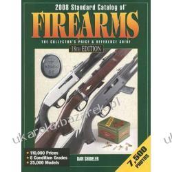 2008 Standard Catalog of Firearms Shideler Dan Kalendarze ścienne