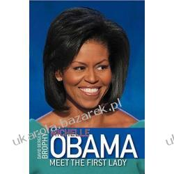 Michelle Obama Meet The First Lady Brophy David B. Lotnictwo