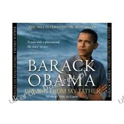 Dreams From My Father A Story of Race and Inheritance Obama Barack Historyczne