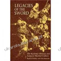 Legacies of the Sword Karl F. Friday Seki Humitake Pozostałe