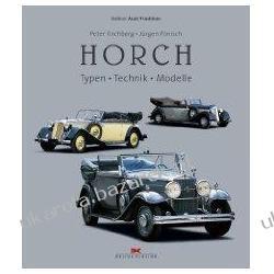 Horch Typen Technik Modelle Kirchberg Peter Pönisch Jürgen Pozostałe