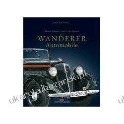 Wanderer Automobile Westermann Gerd G. Erdmann Thomas Pozostałe