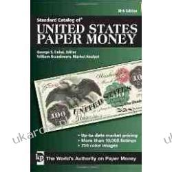 Standard Catalog of United States Paper Money (Standard Catalog of U.S. Paper Money) Pieniądz papierowy