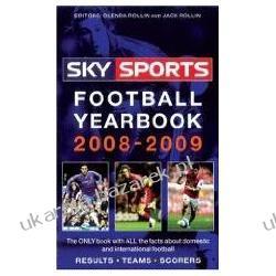 Sky Sports Football Yearbook 2008-2009 Rollin Jack, Rollin Glenda