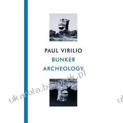 Bunker Archeology Virilio Paul
