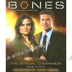 Bones The Official Companion Ruditis Paul Reichs Kathy Kości Broń palna