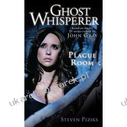 The Ghost Whisperer Plague Room zaklinacz dusz Piziks Steven Zagraniczne