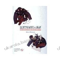 Luftwaffe Vs. RAF Flying Clothing of the Air War 1939-45 Prodger Mick J. Lotnictwo