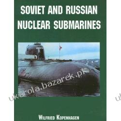 Soviet and Russian Nuclear Submarines Kopenhagen Wilfried