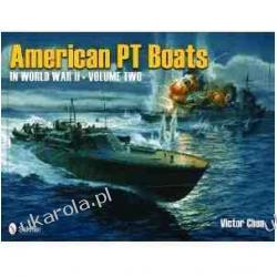 American PT Boats in World War II Volume Two Victor Chun Marynarka Wojenna