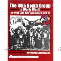 The 44th Bomb Group in World War II: The Flying Eight-Balls Over Europe in the B-24 Ron MacKay Kalendarze ścienne