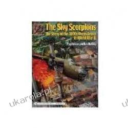 The Sky Scorpions: The Story of the 389th Bomb Group in World War II