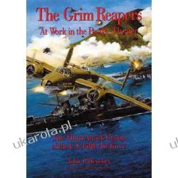 The Grim Reapers at Work in the Pacific Theater: The Third Attack Group of the U.S. Fifth Air Force John P. Henebry Samochody