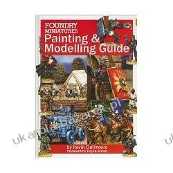 Foundry Miniatures Painting & Modeling Guide Dallimore Kevin Ansell Bryan Kalendarze ścienne